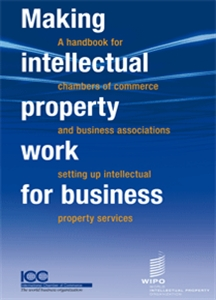 Making intellectual property work for business